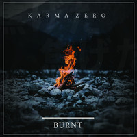 Karma Zero - Burnt (Explicit)