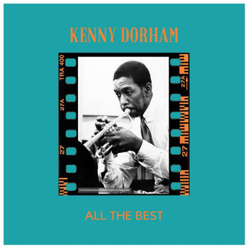 Kenny Dorham - All the Best
