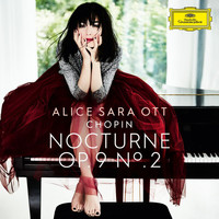 Alice Sara Ott - Chopin: Nocturnes, Op. 9: No. 2 in E Flat Major. Andante