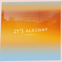 The Blue Gap - It's Alright
