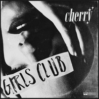 Cherry - Girls Club