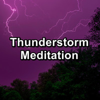 Sleep - Thunderstorm Meditation