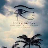 James Farrelli & Sarah Menescal - Eye in the Sky (Dj Style Remix)