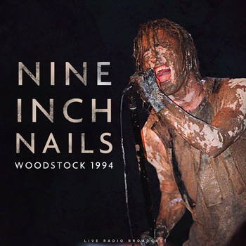 Nine Inch Nails - Woodstock 1994 (live)