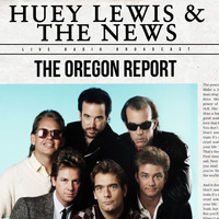 Huey Lewis & The News - The Oregon Report (live)