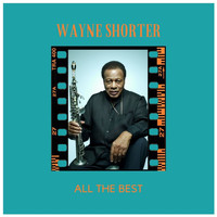 Wayne Shorter - All the Best