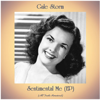 Gale Storm - Sentimental Me (Remastered 2021, Ep)