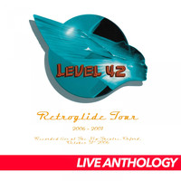 Level 42 - Retroglide Live 2006