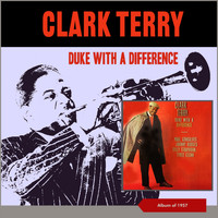 Clark Terry - Duke with a Difference (Album of 1957)