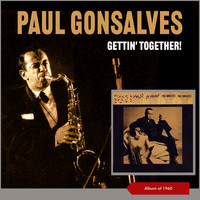 Paul Gonsalves - Gettin' Together! (Album of 1960)