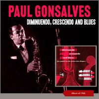 Paul Gonsalves - Diminuendo, Crescendo and Blues (Album of 1960)