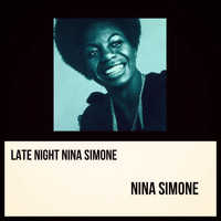 Nina Simone - Late Night Nina Simone