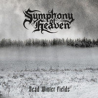 Symphony of Heaven - Dead Winter Fields