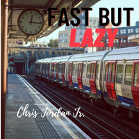 Chris Jordan Jr. - Fast But Lazy (Instrumental)