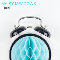Maisy Meadows - Time