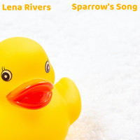 Lena Rivers - Sparrow's Song