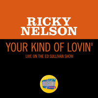 Ricky Nelson - Your Kind Of Lovin' (Live On The Ed Sullivan Show, January 23, 1966)