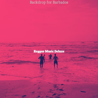 Reggae Music Deluxe - Backdrop for Barbados
