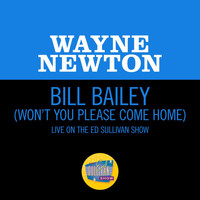 Wayne Newton - Bill Bailey (Won't You Please Come Home) (Live On The Ed Sullivan Show, May 30, 1965)