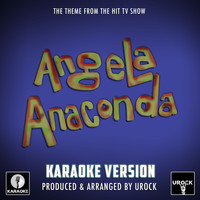 "Urock Karaoke - Angela Anaconda Main Theme (From ""Angela Anaconda"") (Karaoke Version)"