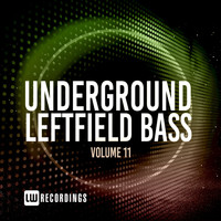 Various Artists - Underground Leftfield Bass, Vol. 11 (Explicit)