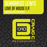 Demarkus Lewis - Love Of House EP