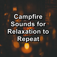 Yoga - Campfire Sounds for Relaxation to Repeat