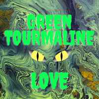 Love - Green Tourmaline