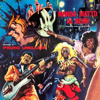Piero Umiliani - Mondo matto al neon (Original Motion Picture Soundtrack / Extended Version)