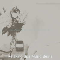 Relaxing Spa Music Beats - Music for Complete Relaxation - Vivacious Shakuhachi and Acoustic Guitar