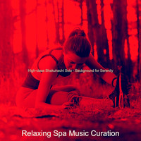 Relaxing Spa Music Curation - High-class Shakuhachi Solo - Background for Serenity