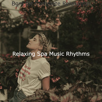 Relaxing Spa Music Rhythms - Bgm for Complete Relaxation
