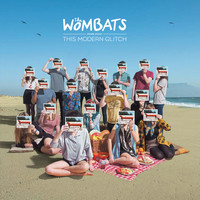 The Wombats - The Wombats Proudly Present... This Modern Glitch (10th Anniversary Edition)