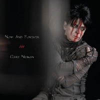 Gary Numan - Now and Forever