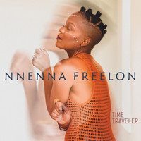 NNENNA FREELON - Time Traveler