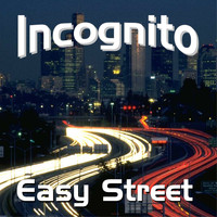 Incognito - Easy Street