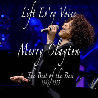 Merry Clayton - Lift Ev'ry Voice: The Best of the Best, 1969 - 1975