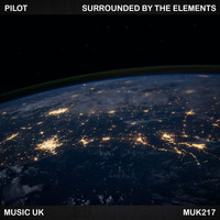 Pilot - Surrounded By The Elements