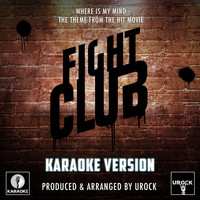 "Urock Karaoke - Where Is My Mind (From ""Fight Club"") (Karaoke Version)"