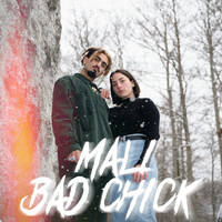 Mali - Bad Chick (Explicit)