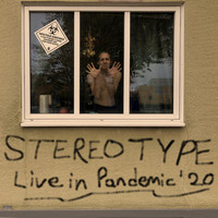 Stereotype - Live in Pandemic ' 20 (Explicit)