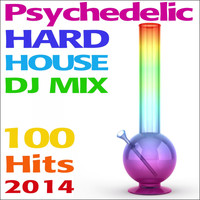 Doctor Spook - Psychedelic Hard House DJ Mix 100 Hits 2014