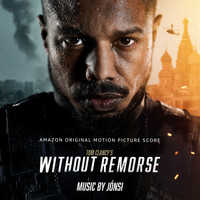 Jónsi - Tom Clancy's Without Remorse (Amazon Original Motion Picture Score)