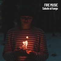 Fireplace Sounds, Sounds of Nature Noise, Meditation Relax Club - Fire Music: Saludo al fuego