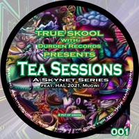 Skynet - Tea Sessions, Vol. 1 (Explicit)