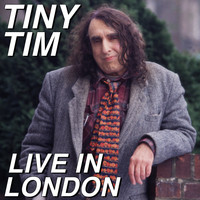 Tiny Tim - Live in London (Expanded Edition)