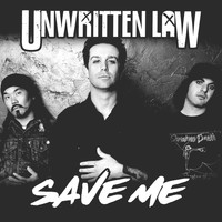Unwritten Law - Save Me (Live) (2021 Remastered [Explicit])