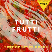 Peter Kraus - Tutti Frutti - Best of Peter Kraus