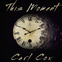 Carl Cox - This Moment