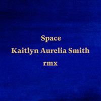 Anoushka Shankar - Space (Kaitlyn Aurelia Smith Remix)